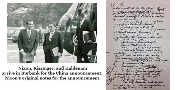 USCI July 15, 1971 Richard Nixon, Henry Kissinger, and Bob Haldeman arrive in Burbank for announcement that Nixon will go to China. Nixon's handwritten notes for the announcement are included.